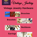 Vintage Jewelry Hardware: How to Date Your Jewelry based on Construction